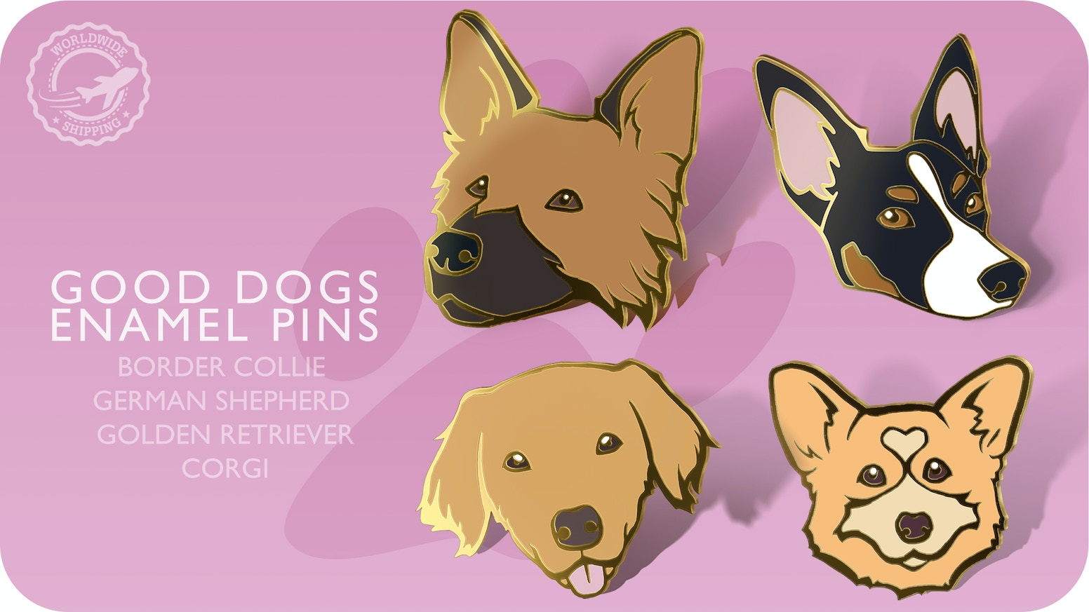 Good Dogs: Hard Enamel Pins by Naariel — Kickstarter