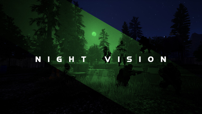 There are Night Vision Goggles which can be found in the world - which will give players an advantage in darkness.