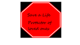 Click here to view Save a Life protector of loved ones