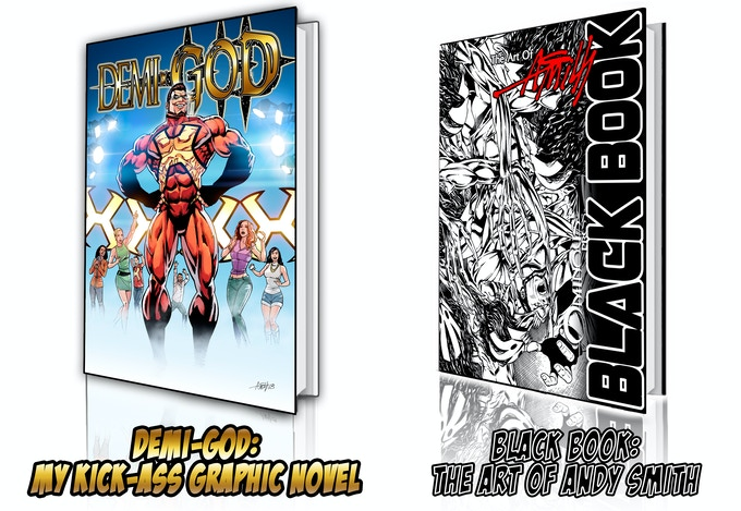 Demi-God:My Kick-Ass Graphic Novel and the Black Book: The Art of Andy Smith