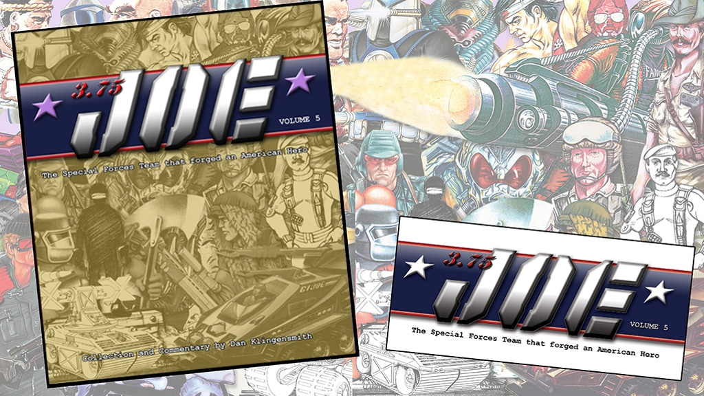 "3.75"" Joe: Creating G.I.Joe ®: A Real American Hero™ Vol. 5 project video thumbnail"