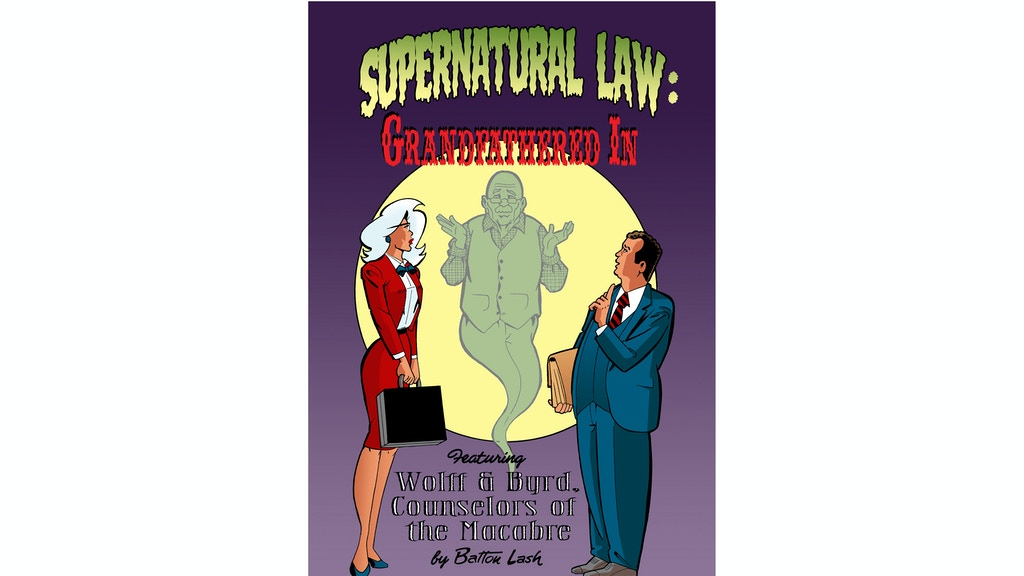Supernatural Law: Grandfathered In project video thumbnail