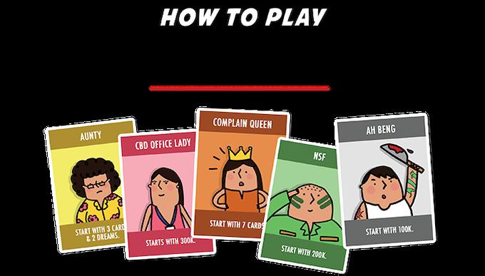 THE SINGAPOREAN DREAM: A Singaporean Card Game by The