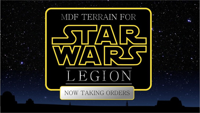 Affordable MDF terrain for the upcoming Star Wars miniatures game Legion