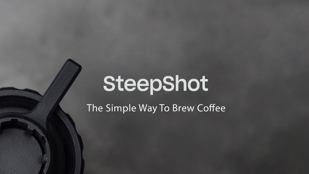 SteepShot - The Simple Way to Brew Coffee project video thumbnail