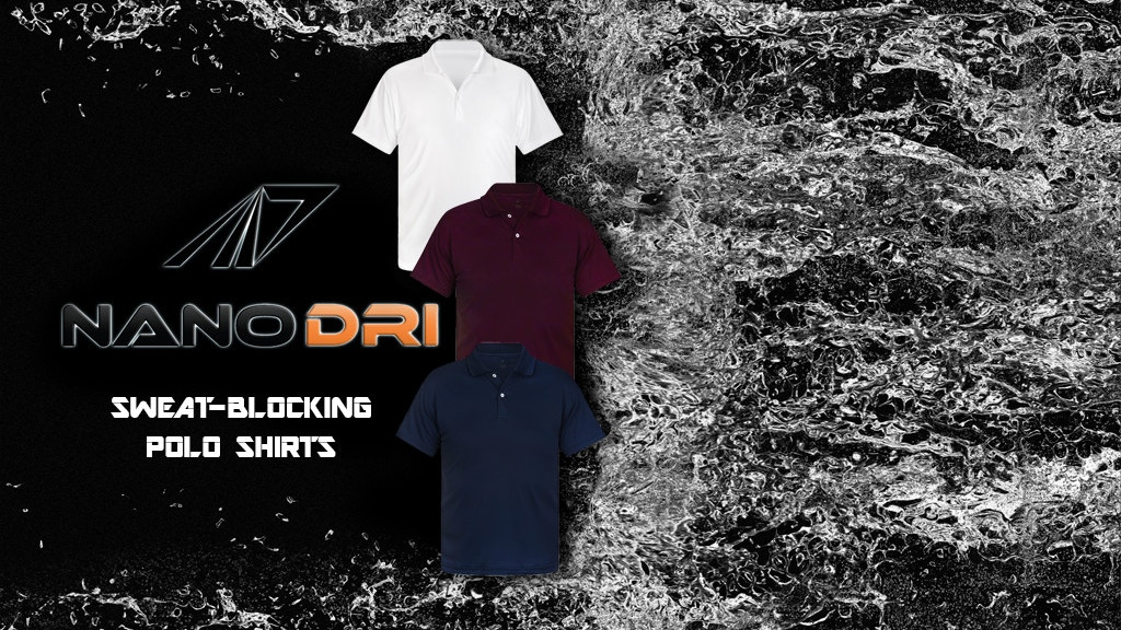 NanoDri Sweatproof Polo Shirts. Say goodbye to sweat marks. project video thumbnail