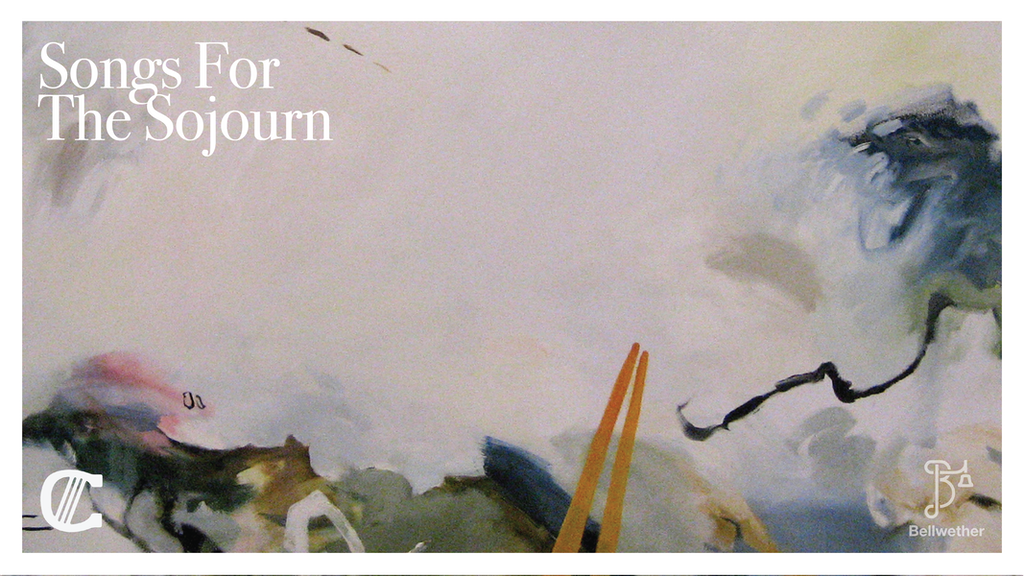 Songs for the Sojourn - Bellwether Arts project video thumbnail