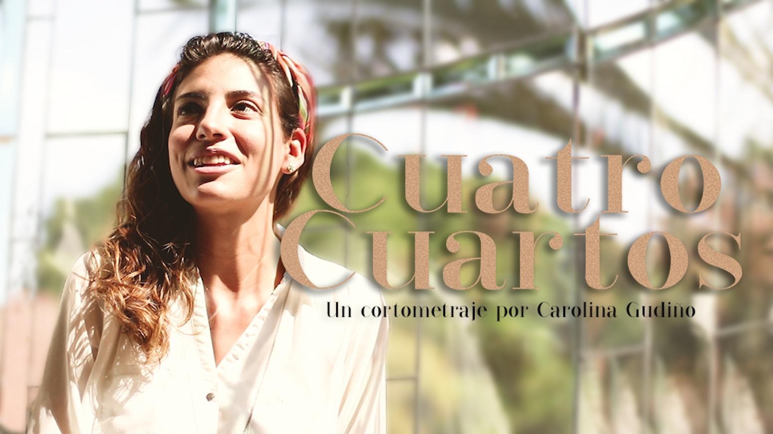 Cuatro Cuartos Cortometraje by Cuatro cuartos cortometraje — Kickstarter