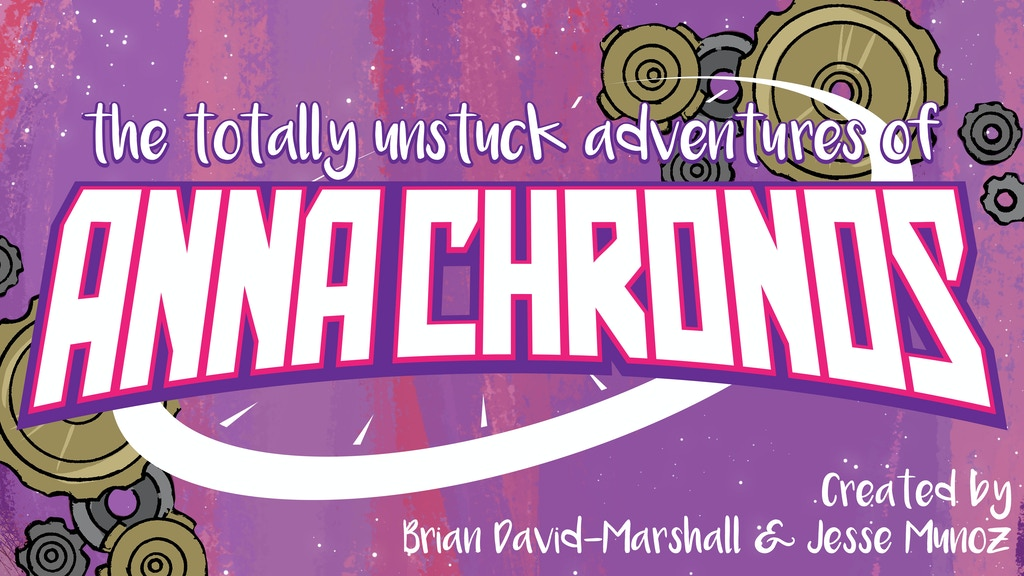 The Totally Unstuck Adventures of Anna Chronos: Second Hands project video thumbnail