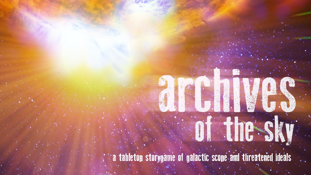 Archives of the Sky: Epic Sci-fi Roleplaying project video thumbnail
