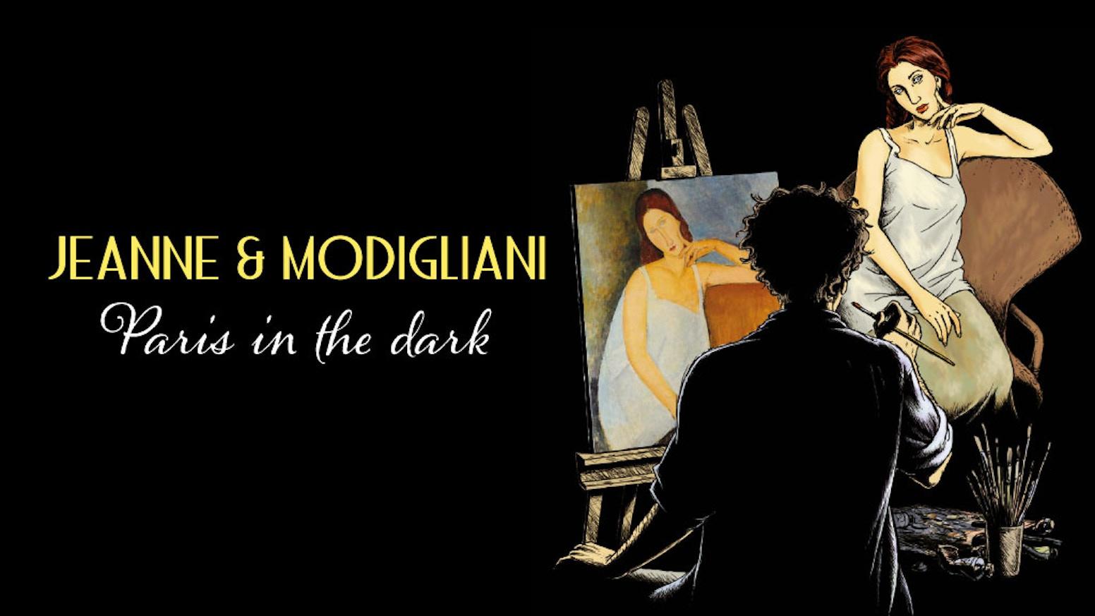 Jeanne Modigliani: Jeanne & Modigliani: Paris In The Dark
