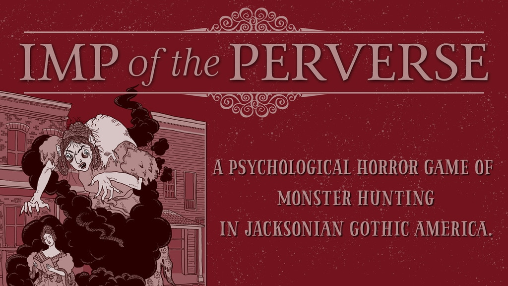 Update 26: Samples have Arrived, Books are Coming! · Imp of the Perverse: A Jacksonian Gothic American Horror RPG