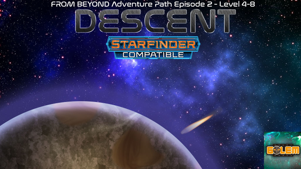 FROM BEYOND:DESCENT Sci-fi RPG Starfinder Roleplay Adventure project video thumbnail