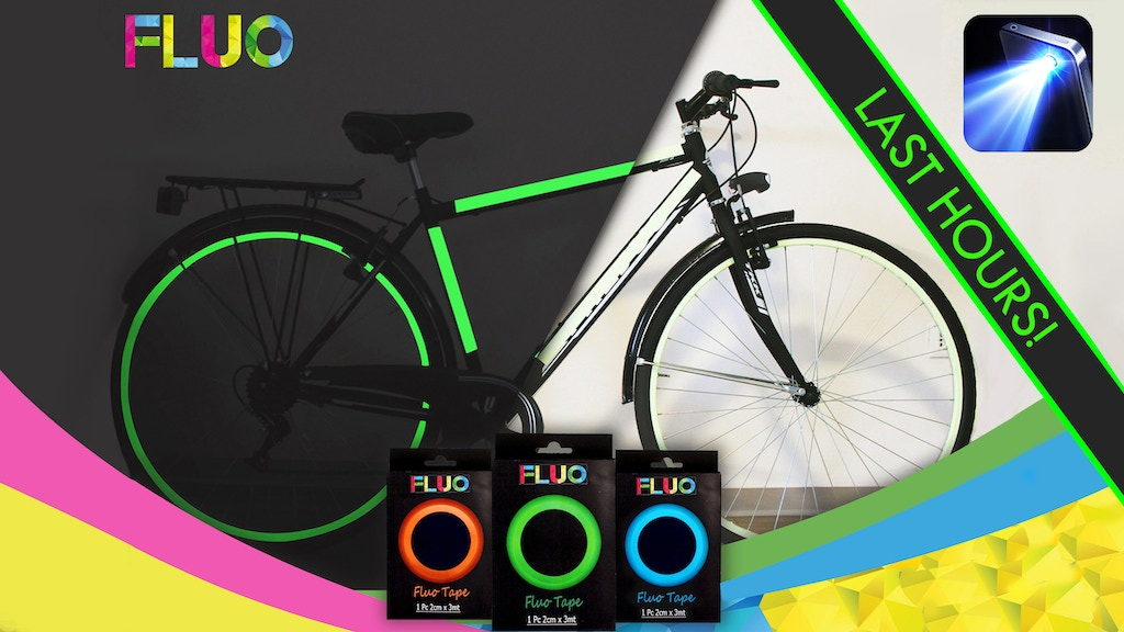 FLUO: The World's Luminescent Tape for your Bike Safety! project video thumbnail