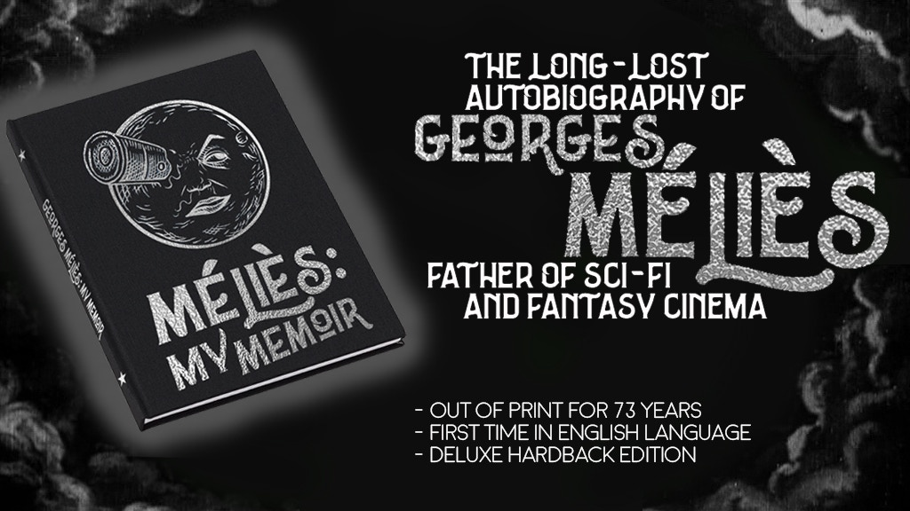 FILM PIONEER GEORGES MÉLIÈS'S LONG-LOST AUTOBIOGRAPHY