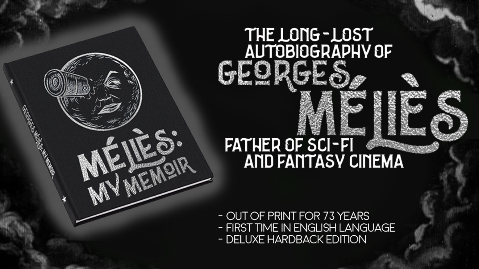 The autobiography of George Melies, the father of cinema. Available for the first time since 1945, finally translated into English.