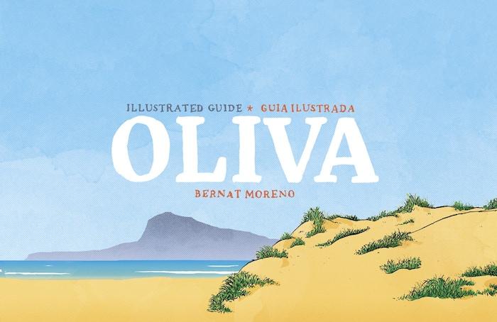 An illustrated guide of Oliva.Una guía ilustrada de Oliva.