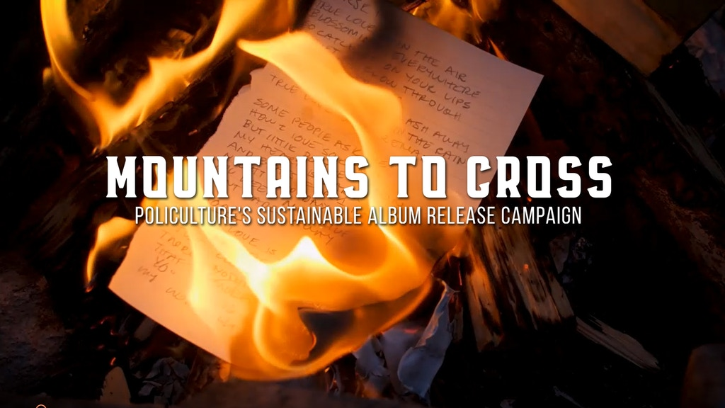 Mountains to Cross: Policulture's Sustainable Album Campaign project video thumbnail