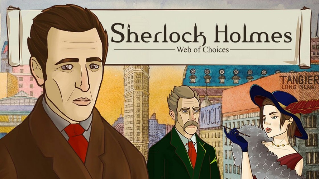 Sherlock Holmes: Web of Choices