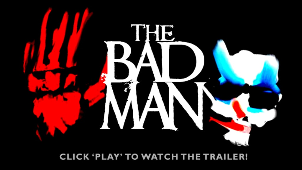 Feature Film: THE BAD MAN project video thumbnail