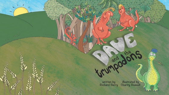 Dave and the Trumpadons - Fun, rhyming children's book.