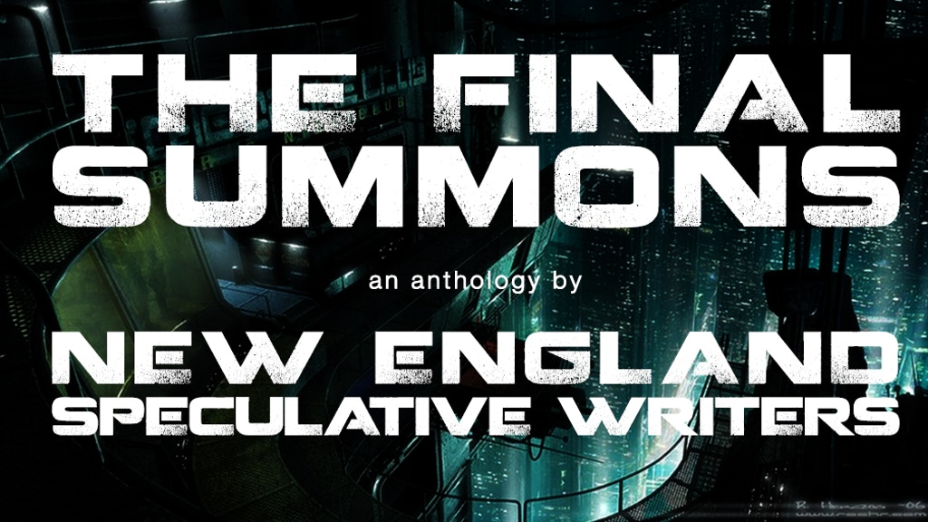 The Final Summons by New England Speculative Writers project video thumbnail