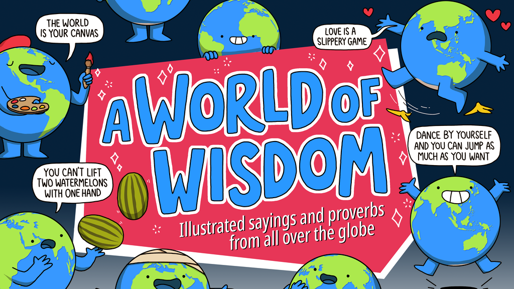 A World Of Wisdom - Illustrated International Sayings project video thumbnail