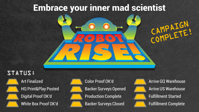 A fun, quick card game. Build giant robots, deploy clever gadgets & use shifting alliances to be the last mad scientist standing! Miss the Kickstarter? Click below to order ROBOT RISE!