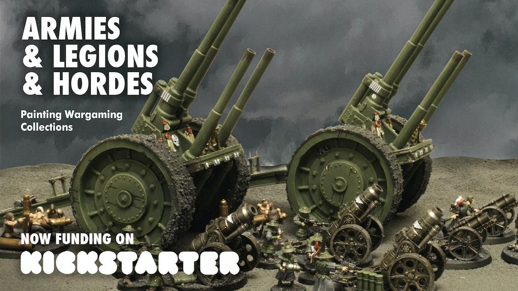 ARMIES & LEGIONS & HORDES