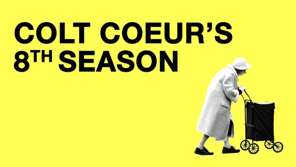 Colt Coeur's 8th Season project video thumbnail