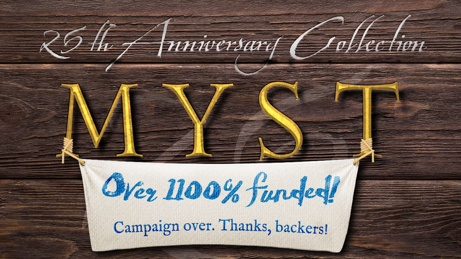 An exclusively packaged collection of all of the Myst games - now available digitally on Steam and GOG. This project has ended. Visit store.cyan.com for more memorabilia!