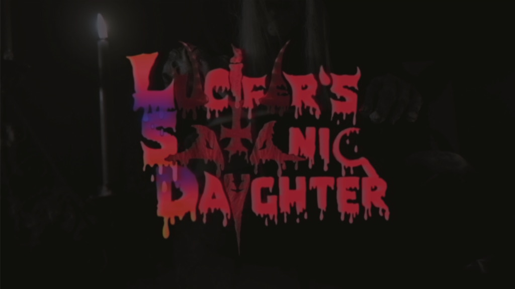 Lucifer's Satanic Daughter - A Psychedelic Slasher Film project video thumbnail