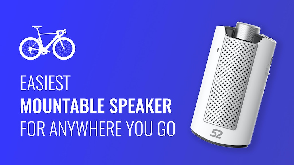 52 SPEAKER - The Ultimate Mountable Speaker On The Go project video thumbnail