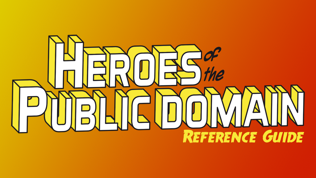 Heroes of the Public Domain Golden Age Guide Issue #1 project video thumbnail