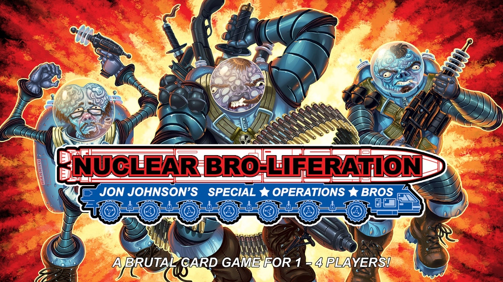 Nuclear Bro-liferation, A Card Game project video thumbnail