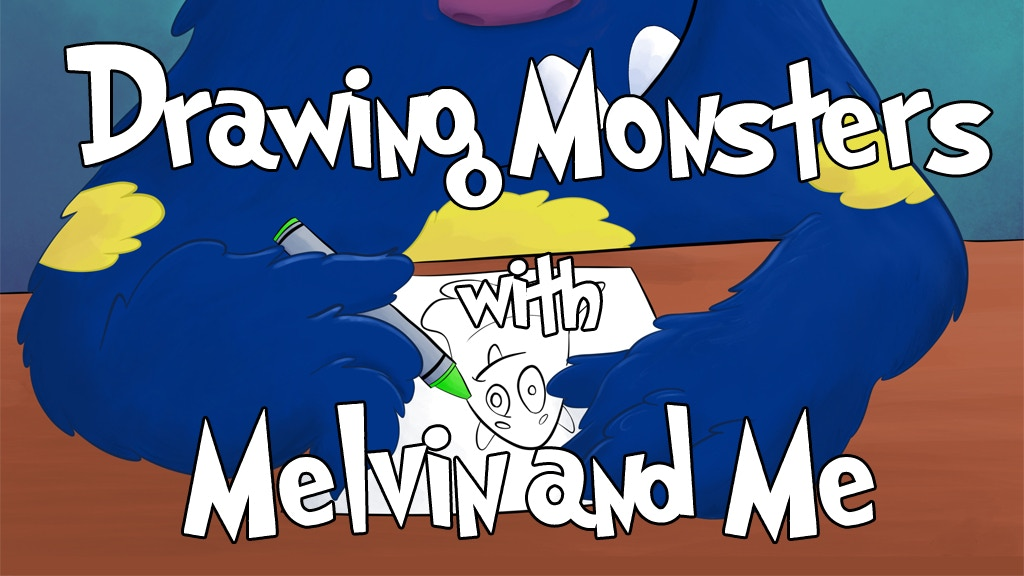 Drawing Monsters with Melvin and Me, A Step by Step Art Book project video thumbnail