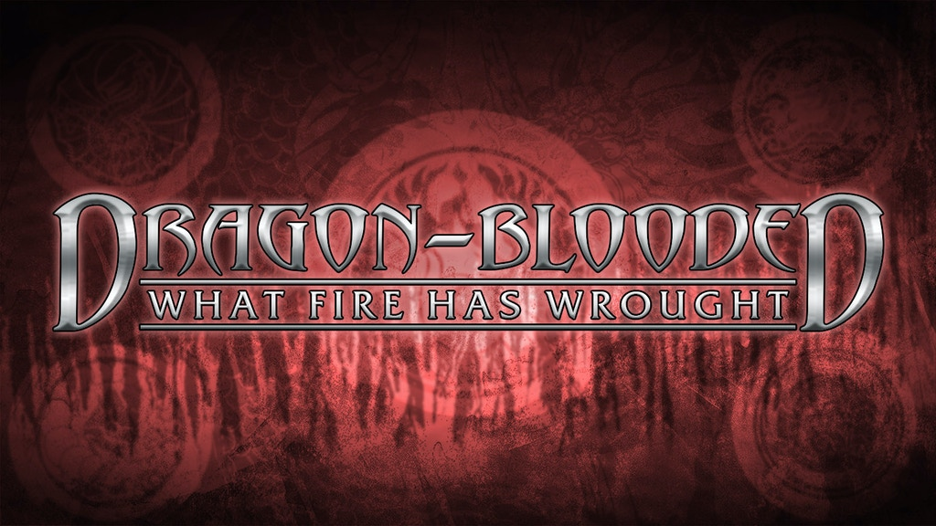 Dragon-Blooded: What Fire Has Wrought for Exalted 3rd Ed. project video thumbnail