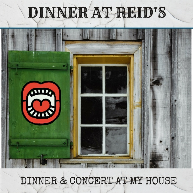 Dinner & A Concert At Reid's House
