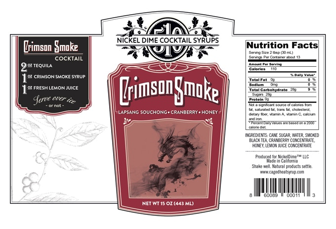 CRIMSON SMOKE, ingredients subject to change