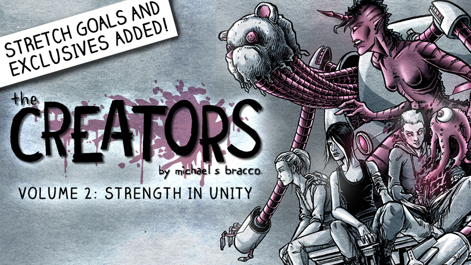 The 2nd volume of The Creators, a graphic novel about the power and consequence of imagination brought to life.