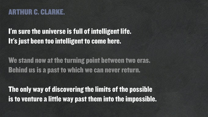 Quotes of Arthur C. Clarke