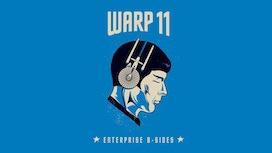 Warp 11: The Enterprise B-Sides by John Merlino