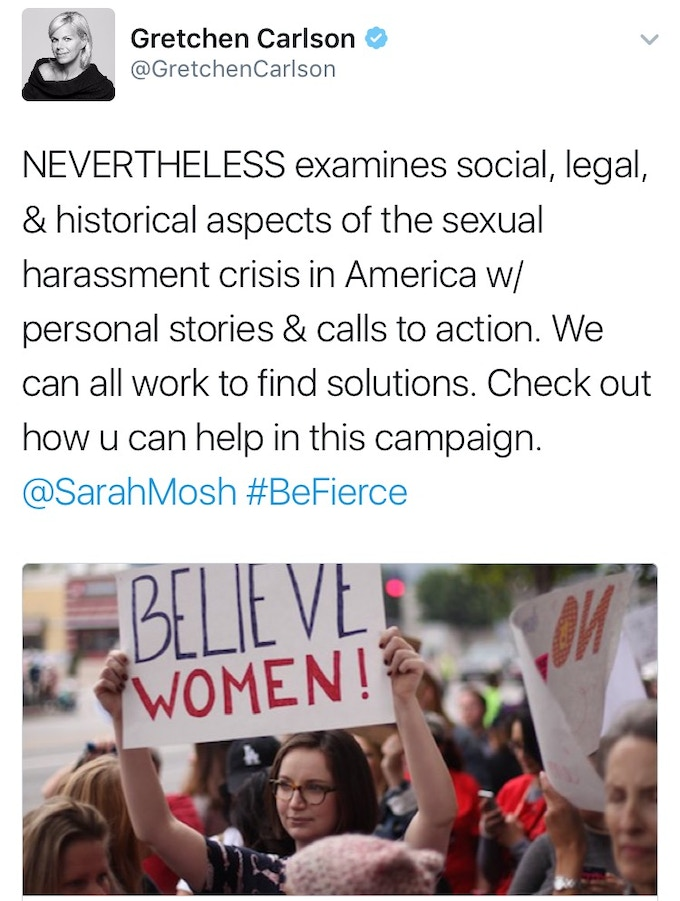 Leader in the Fight Against Sexual Harassment Gretchen Carlson Tweeted about NEVERTHELESS!