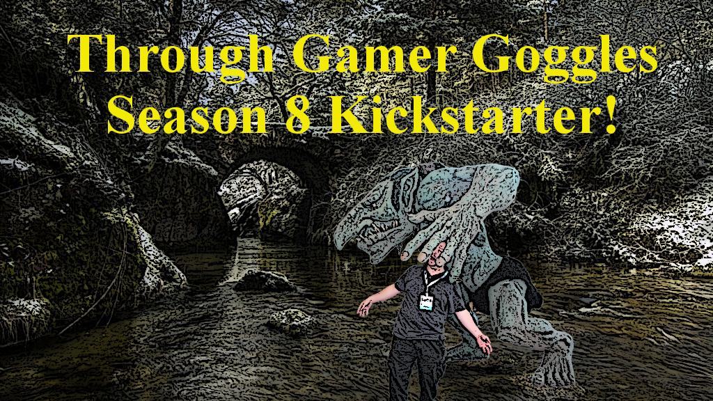 Through Gamer Goggles Season 8