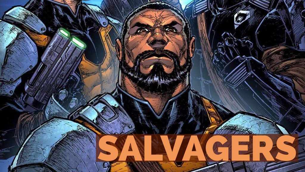 SALVAGERS: Havoc of Blackbane - Issue 1 project video thumbnail