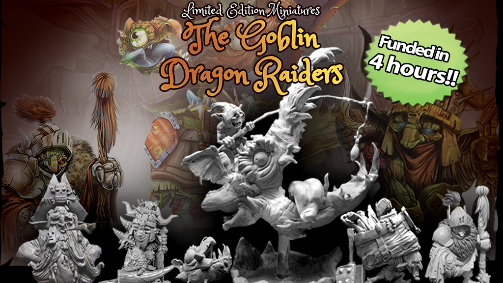 Limited Edition Miniatures: The Goblin Dragon Raiders project video thumbnail