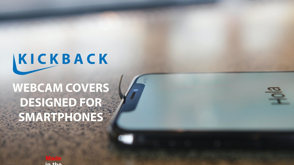 Kickback - Webcam Covers Designed for Smartphones. project video thumbnail