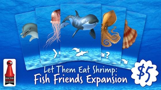 Let Them Eat Shrimp: Fish Friends Expansion