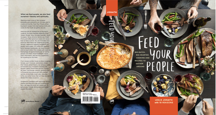 Feed Your People: A Cookbook with Big Batch Recipes for Soup Suppers, Backyard BBQs, Dumpling Dinners, and the Foods We Gather Around