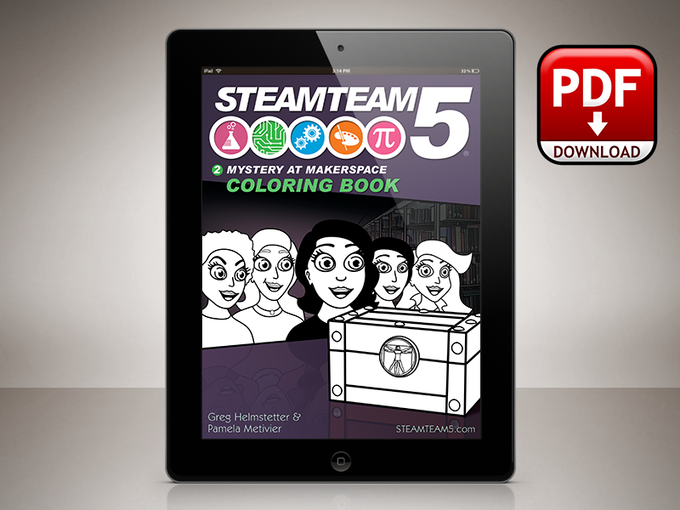 STEAMTeam 5: Mystery at Makerspace Coloring Book PDF